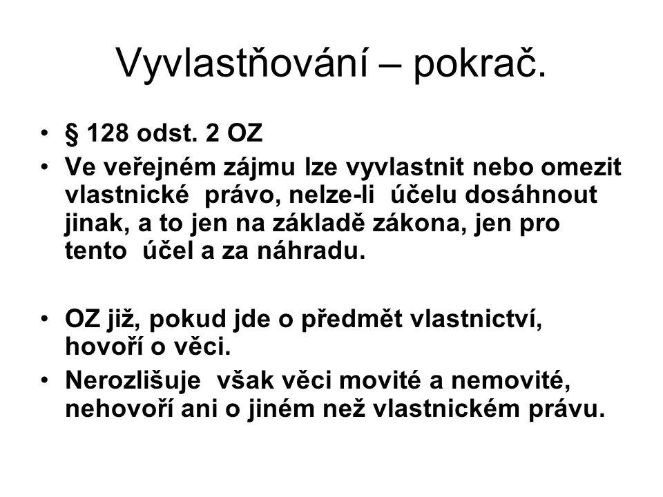 Vyvlastňování – pokrač.Zákon č. 184/2006 Sb.