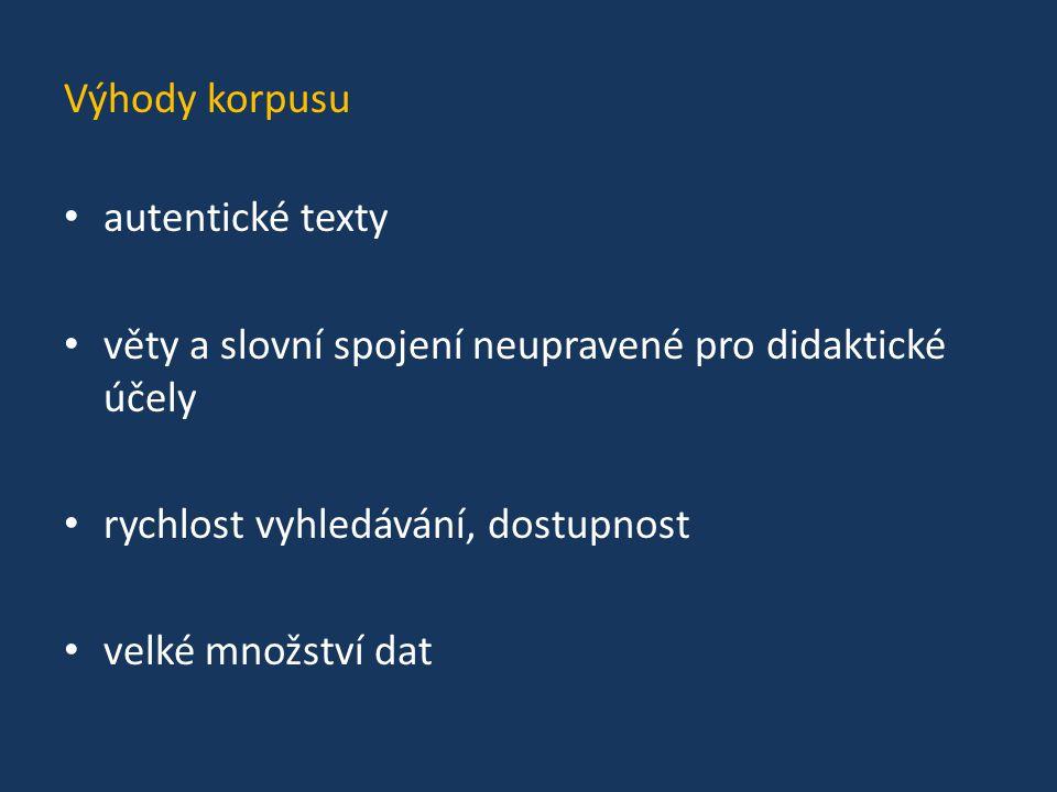Využití korpusu pro výuku jazyka 1.