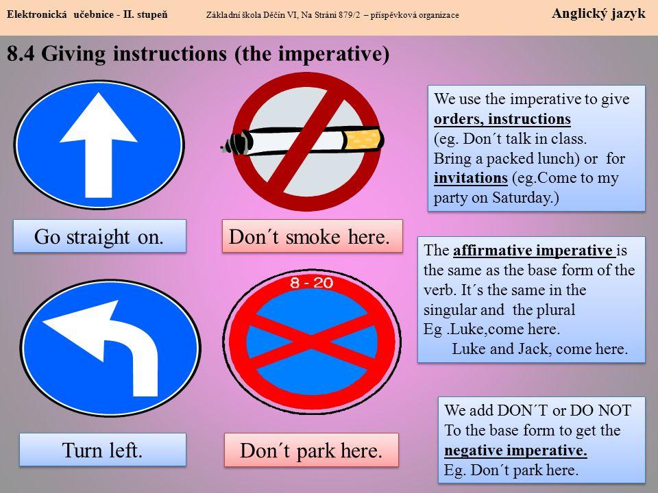 8.4 Giving instructions (the imperative) Elektronická učebnice - II.