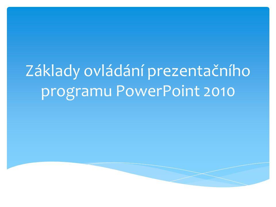 K čemu slouží prezentační program Prezentační program PowerPoint slouží k prezentaci organizací a firem, ekonomických výsledků, výrobků a postupů.