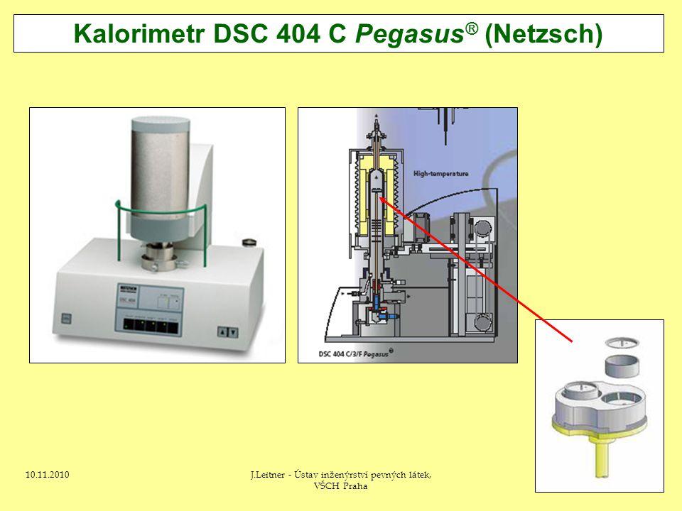 10.11.2010J.Leitner - Ústav inženýrství pevných látek, VŠCH Praha 30 Kalorimetr DSC 404 C Pegasus ® (Netzsch)