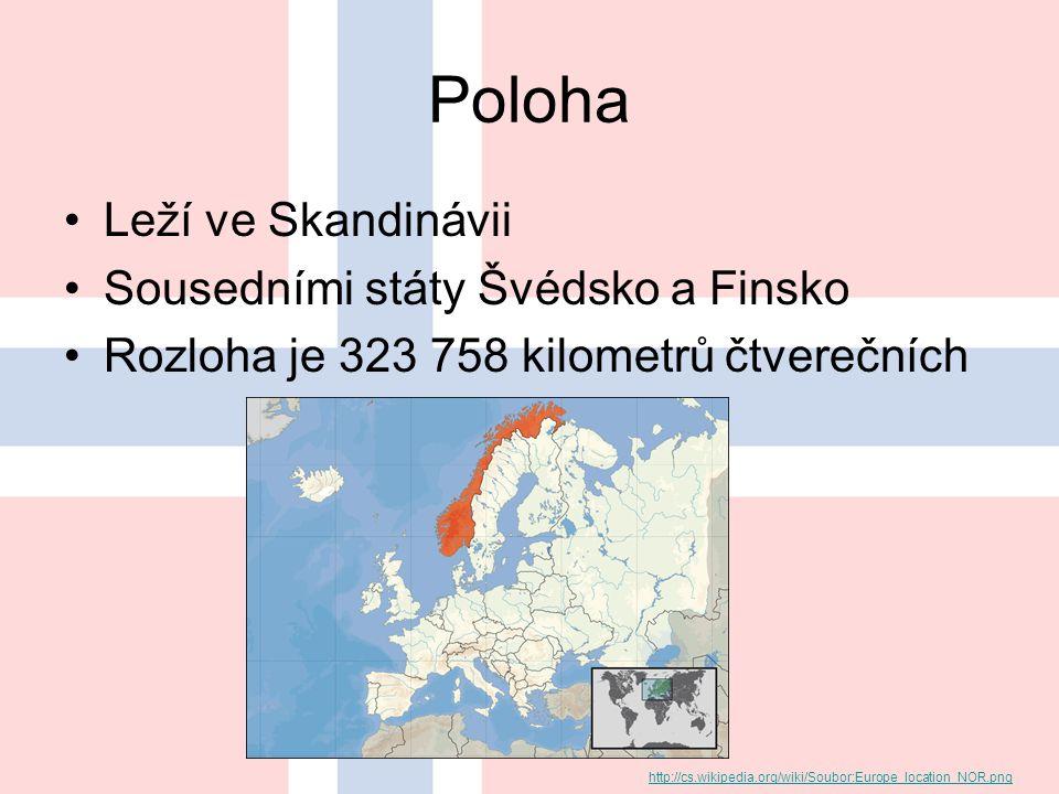 Poloha Leží ve Skandinávii Sousedními státy Švédsko a Finsko Rozloha je 323 758 kilometrů čtverečních http://cs.wikipedia.org/wiki/Soubor:Europe_location_NOR.png