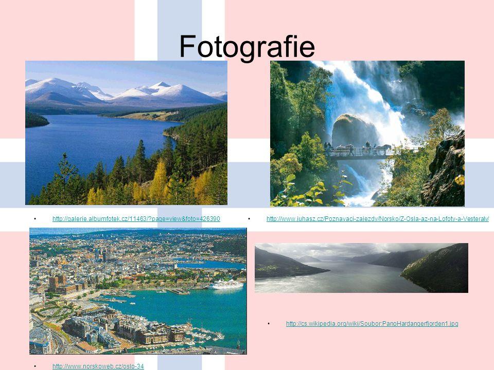 Fotografie http://galerie.albumfotek.cz/11463/?page=view&foto=426390 http://www.juhasz.cz/Poznavaci-zajezdy/Norsko/Z-Osla-az-na-Lofoty-a-Vesteraly/ http://www.norskoweb.cz/oslo-34 http://cs.wikipedia.org/wiki/Soubor:PanoHardangerfjorden1.jpg
