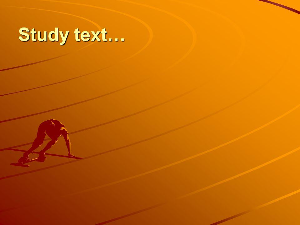 Study text…