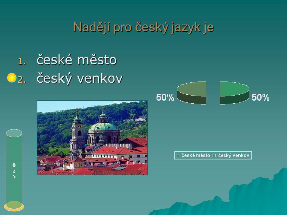 Český jazyk v době baroka 0z50z5 1. zažívá nebývalý rozkvět 2. jako knižní jazyk upadá