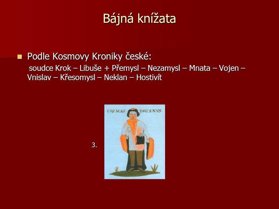 Historičtí Přemyslovci Bořivoj Bořivoj - první historicky doložený Přemyslovec - spolu s manželkou Ludmilou přijal křesťanství z Velké Moravy - sídlil na Levém Hradci 4.