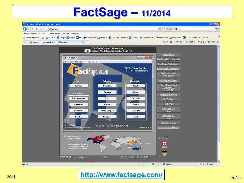 30/35 2014 FactSage – 11/2014 http://www.factsage.com/