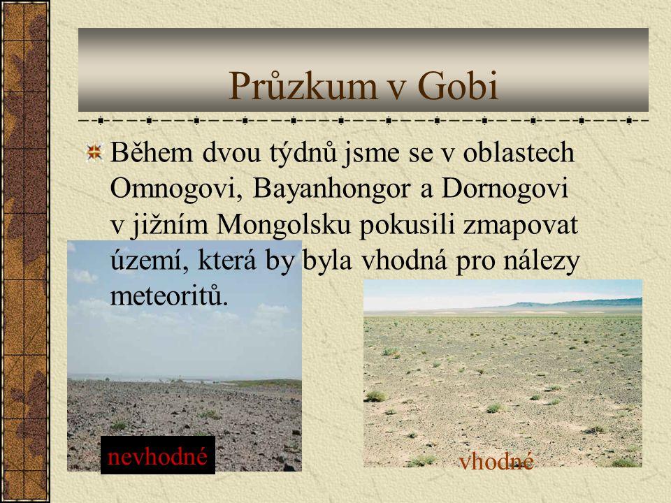 Průzkum v Gobi Během dvou týdnů jsme se v oblastech Omnogovi, Bayanhongor a Dornogovi v jižním Mongolsku pokusili zmapovat území, která by byla vhodná