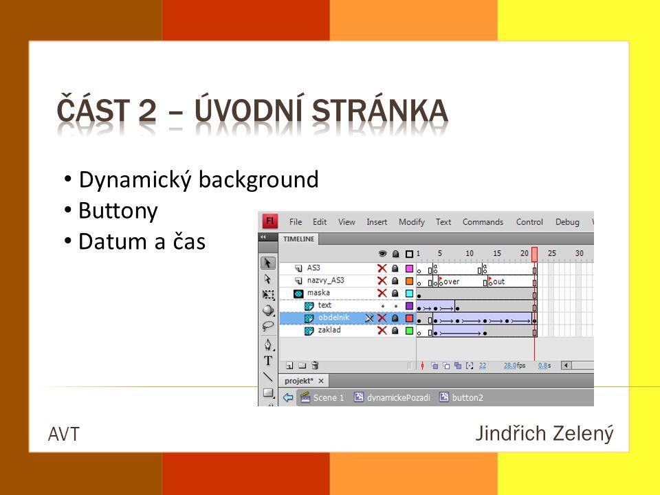 Jindřich Zelený AVT Dynamický background Buttony Datum a čas