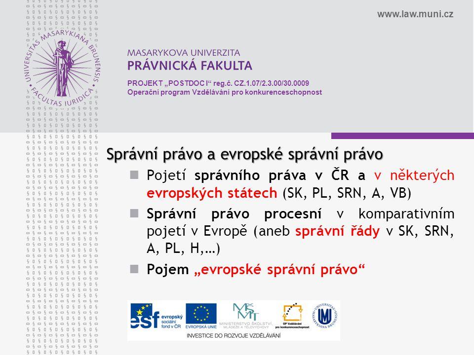 """www.law.muni.cz PROJEKT """"POSTDOC I reg.č."""