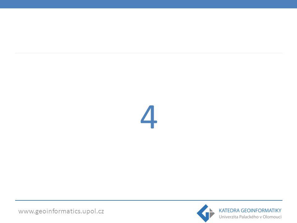 www.geoinformatics.upol.cz 4