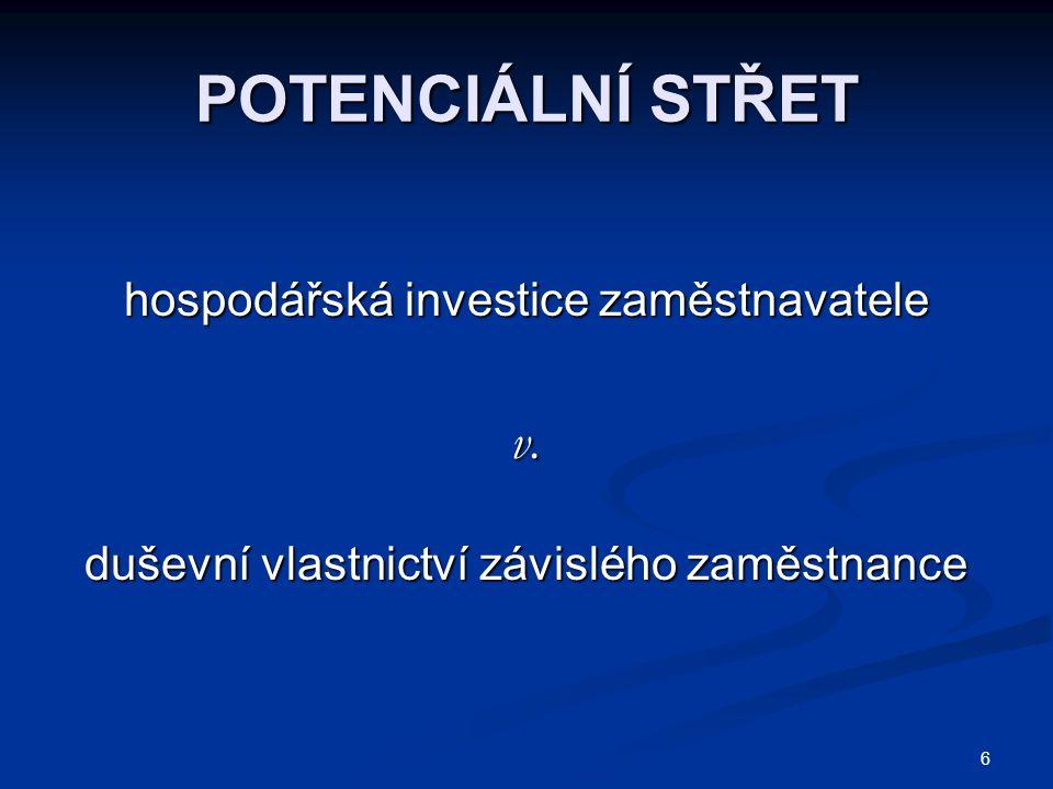 6 POTENCIÁLNÍ STŘET hospodářská investice zaměstnavatele v.