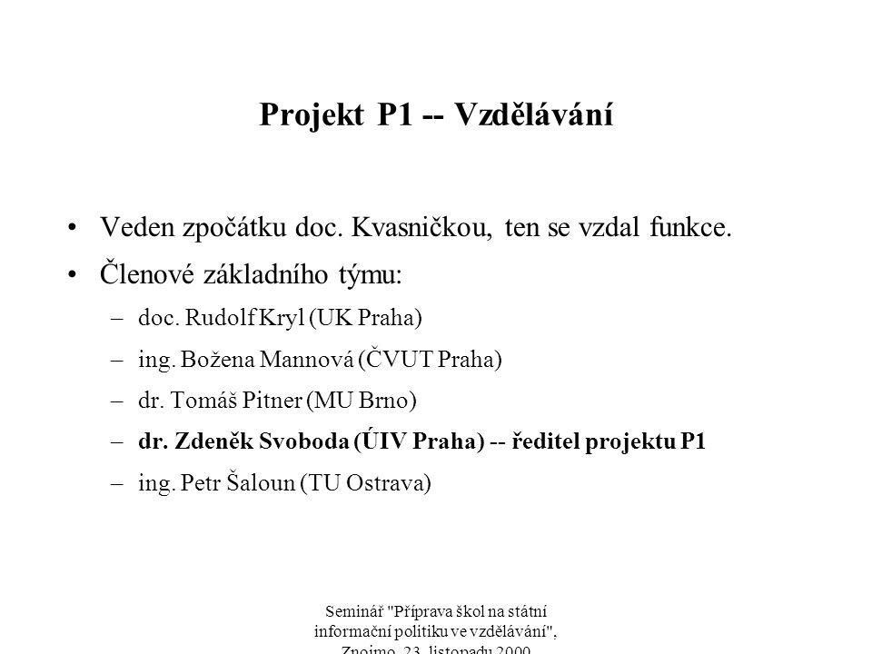 Seminář Příprava škol na státní informační politiku ve vzdělávání , Znojmo, 23.