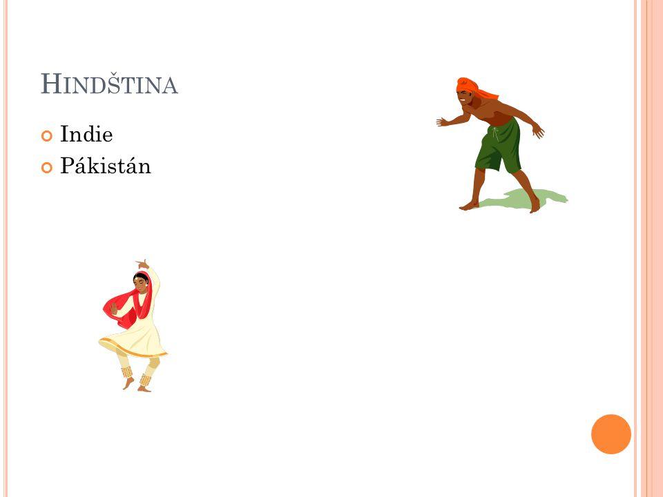 H INDŠTINA Indie Pákistán