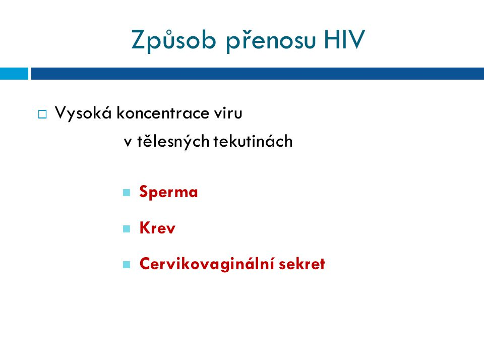 TERAPIE ONEMOCNĚNÍ HIV/AIDS