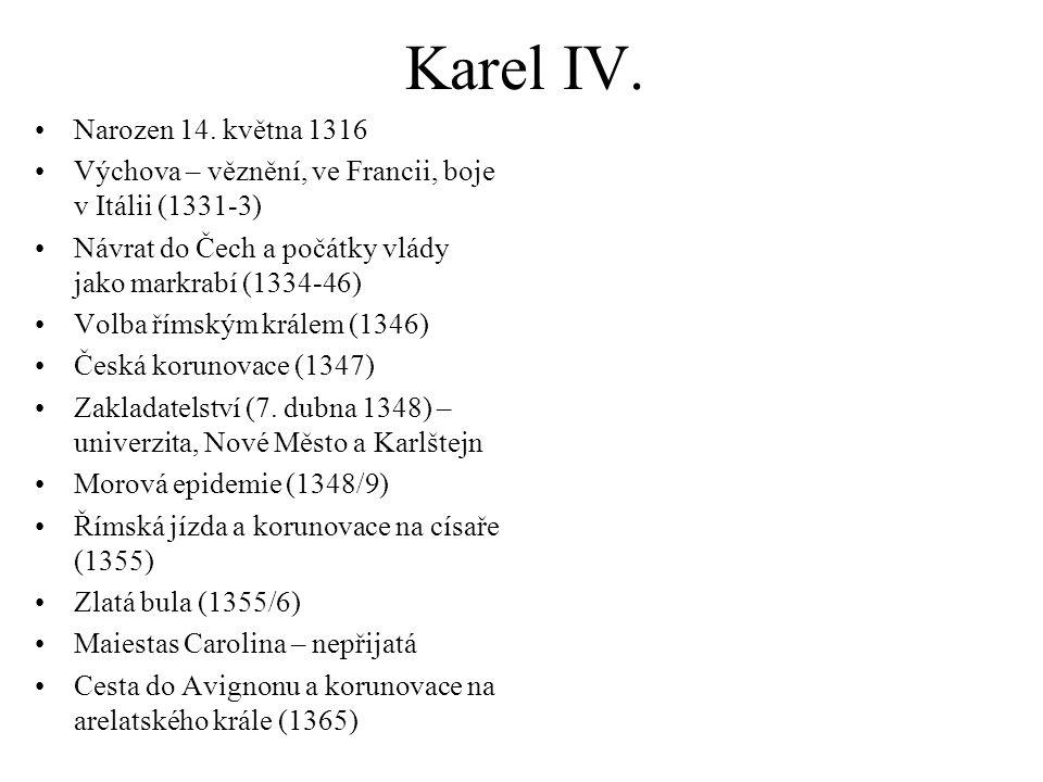 Karel IV.Narozen 14.