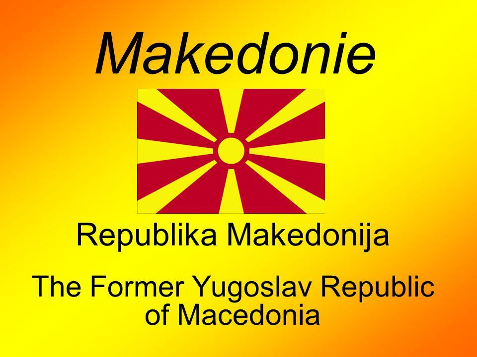 Makedonie Republika Makedonija The Former Yugoslav Republic of Macedonia