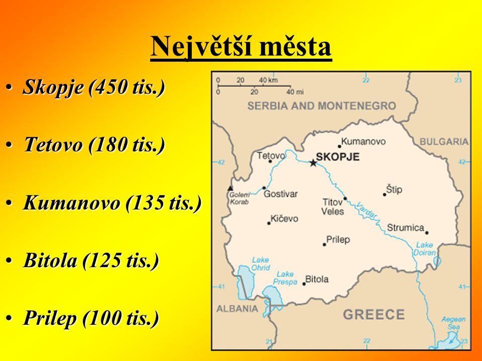 Největší města Skopje (450 tis.)Skopje (450 tis.) Tetovo (180 tis.)Tetovo (180 tis.) Kumanovo (135 tis.)Kumanovo (135 tis.) Bitola (125 tis.)Bitola (125 tis.) Prilep (100 tis.)Prilep (100 tis.)