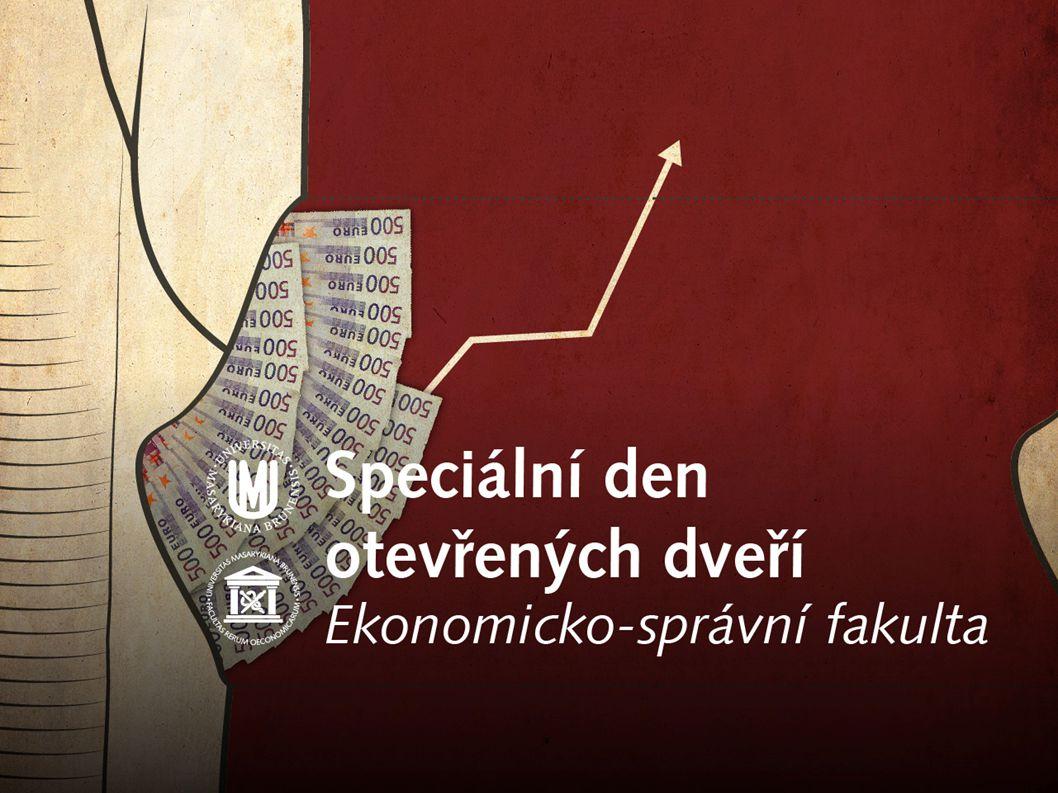 Veřejná ekonomika a správa  Co se naučíte: řešit ekonomické problémy na úrovni ČR  Uplatnění: státní správa, sociální služby, kultura, podnikatelská sféra, atd.