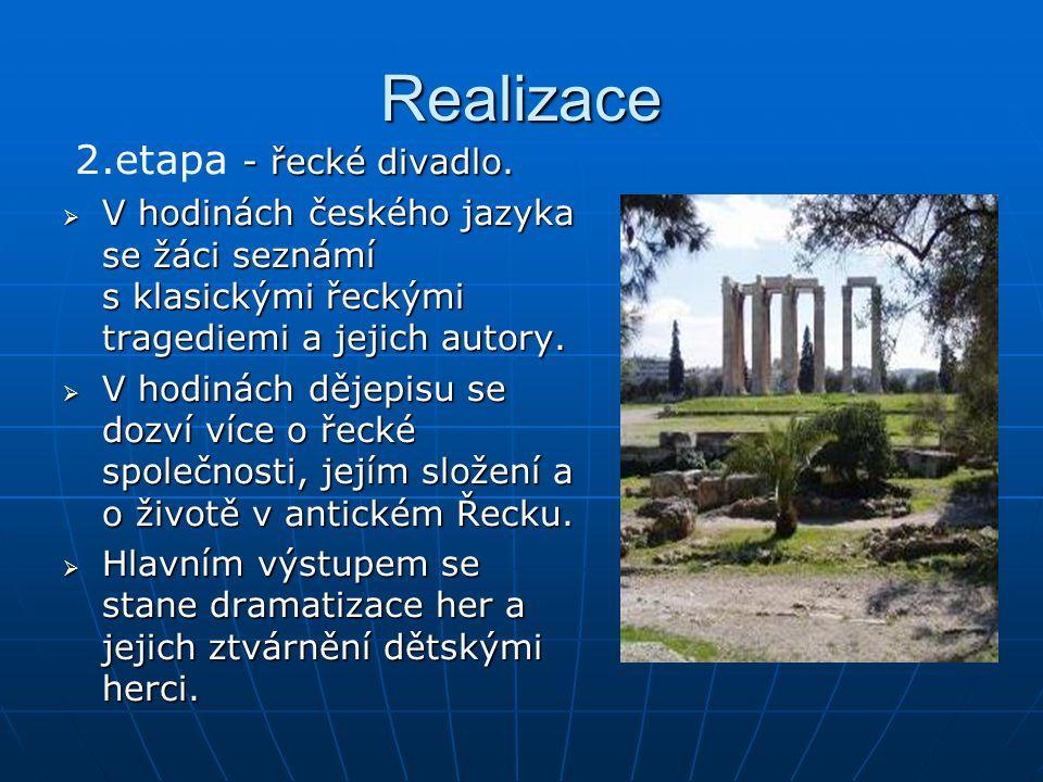 Realizace - řecké divadlo. 2.etapa - řecké divadlo.
