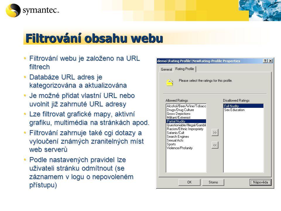Filtrování obsahu webu Filtrování webu je založeno na URL filtrech Filtrování webu je založeno na URL filtrech Databáze URL adres je kategorizována a aktualizována Databáze URL adres je kategorizována a aktualizována Je možné přidat vlastní URL nebo uvolnit již zahrnuté URL adresy Je možné přidat vlastní URL nebo uvolnit již zahrnuté URL adresy Lze filtrovat grafické mapy, aktivní grafiku, multimédia na stránkách apod.