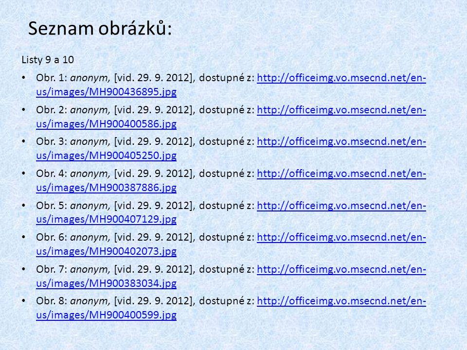 Seznam obrázků: Listy 9 a 10 Obr. 1: anonym, [vid.