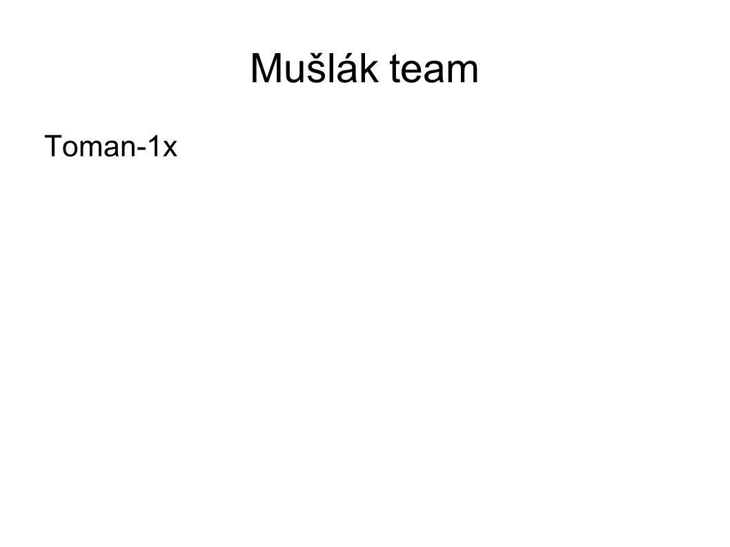 Mušlák team Toman-1x