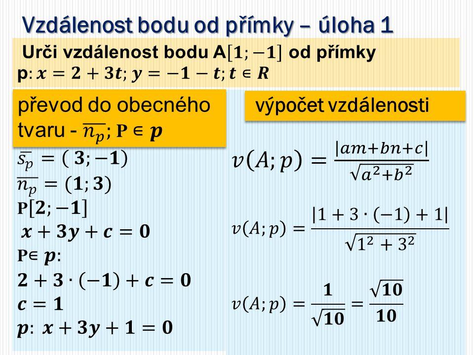 Vzdálenost bodu od přímky – úloha 1 výpočet vzdálenosti