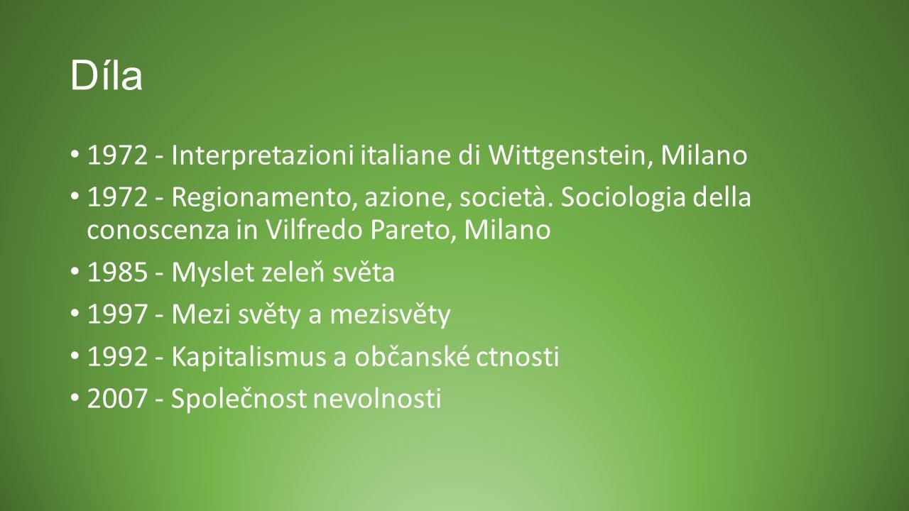 Díla 1972 - Interpretazioni italiane di Wittgenstein, Milano 1972 - Regionamento, azione, società. Sociologia della conoscenza in Vilfredo Pareto, Mil