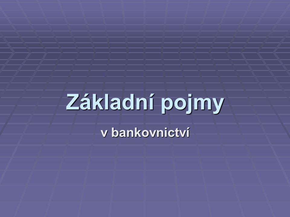 Základní pojmy v bankovnictví