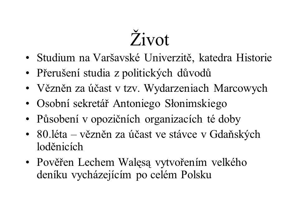 Život Studium na Varšavské Univerzitě, katedra Historie Přerušení studia z politických důvodů Vězněn za účast v tzv. Wydarzeniach Marcowych Osobní sek