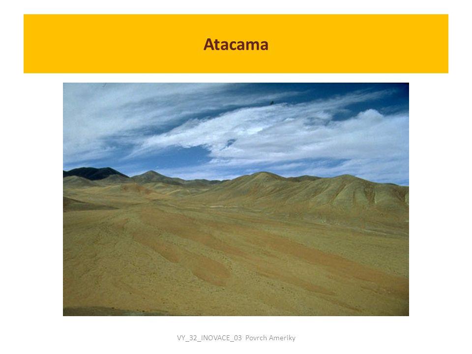 Atacama VY_32_INOVACE_03 Povrch Ameriky