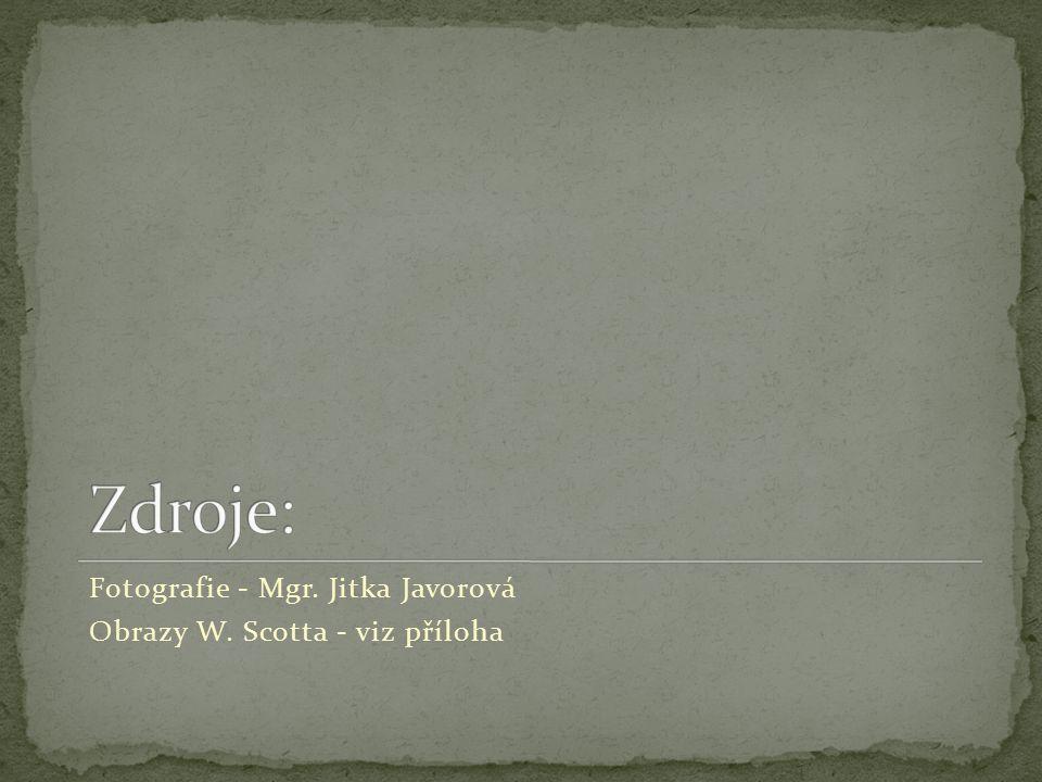 Fotografie - Mgr. Jitka Javorová Obrazy W. Scotta - viz příloha