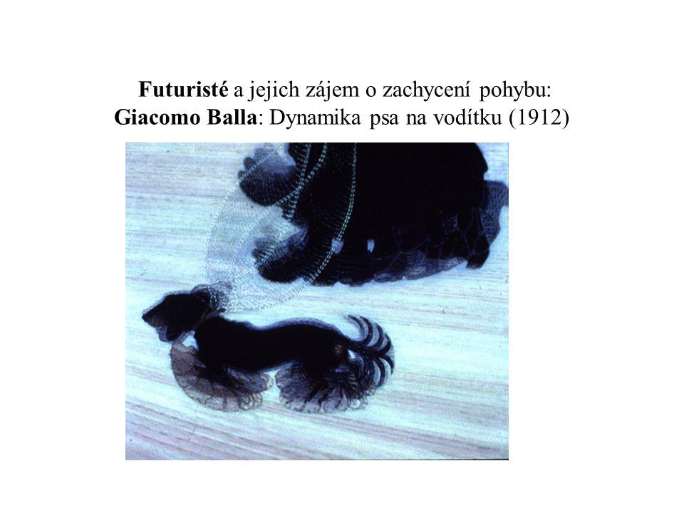 Futuristé a jejich zájem o zachycení pohybu: Giacomo Balla: Dynamika psa na vodítku (1912)