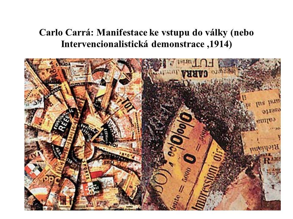 Carlo Carrá: Manifestace ke vstupu do války (nebo Intervencionalistická demonstrace,1914)