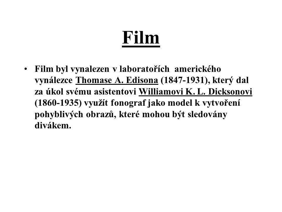 Film Film byl vynalezen v laboratořích amerického vynálezce Thomase A. Edisona (1847-1931), který dal za úkol svému asistentovi Williamovi K. L. Dicks