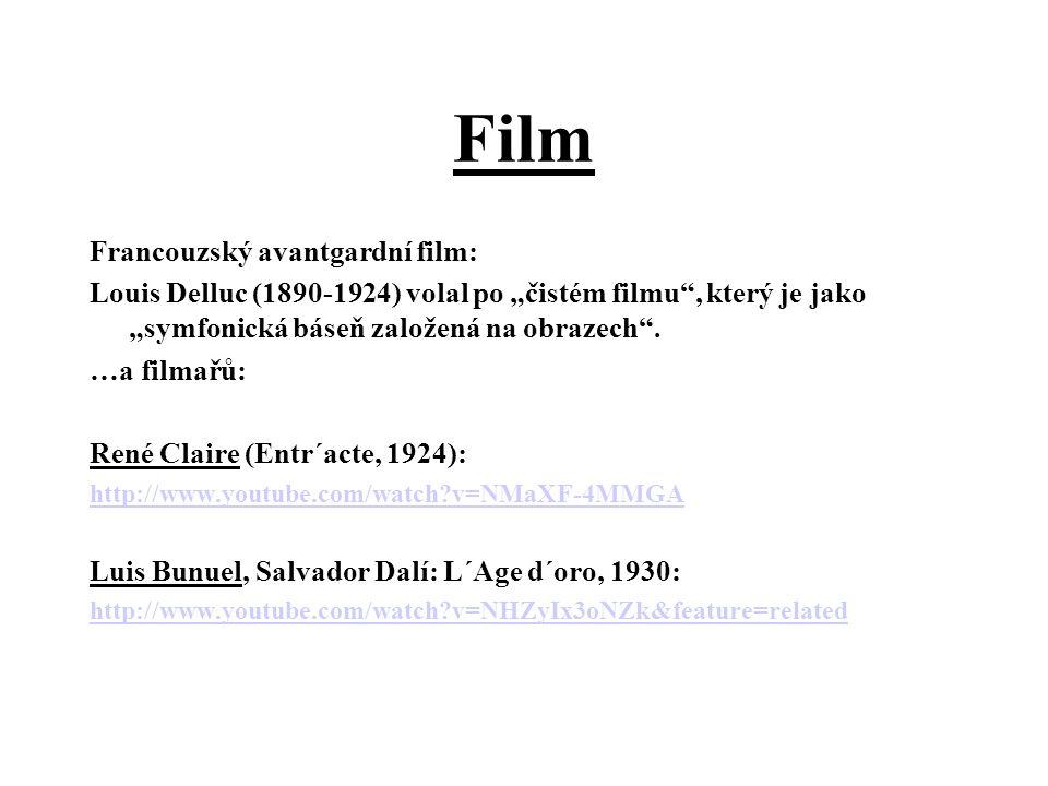 """Film Francouzský avantgardní film: Louis Delluc (1890-1924) volal po """"čistém filmu , který je jako """"symfonická báseň založená na obrazech ."""