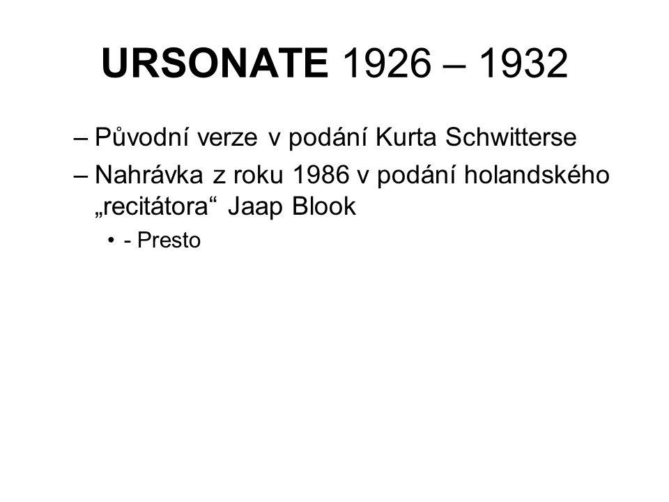 """URSONATE 1926 – 1932 –Původní verze v podání Kurta Schwitterse –Nahrávka z roku 1986 v podání holandského """"recitátora"""" Jaap Blook - Presto"""