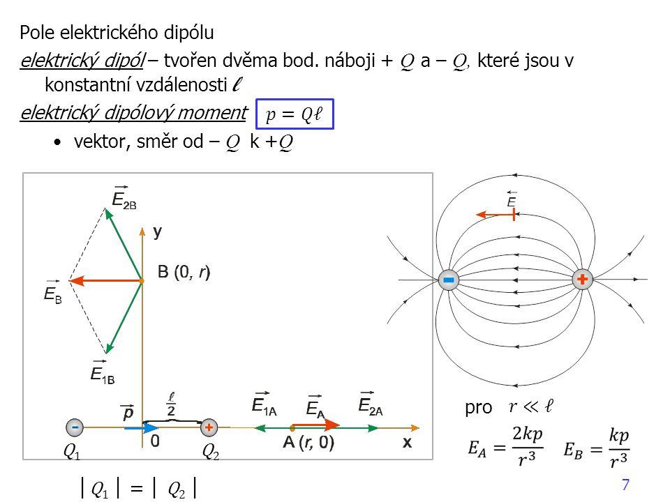 8 c) Pole spojitě rozložených nábojů aproximace spojitě rozložených nábojů (na křivce, v ploše, v prostoru) např.