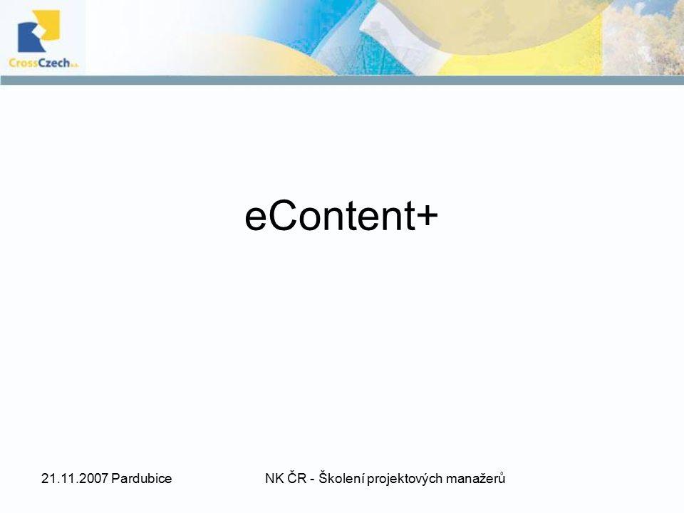 21.11.2007 PardubiceNK ČR - Školení projektových manažerů ENRICH (European Networking Resources and Information concerning Cultural Heritage) projekt vybraný k financování z projektů podaných ve výzvě z roku 2006 přípravy projektu byly zahájeny již v roce 2005 (první draft projektu a základ budoucího konsorcia) následovaly konzultace s projektovými úředníky, úpravy projektového záměru tak, aby vyhovoval představám EK a získávání dalších partnerů projekt podán v říjnu 2006, oznámení o výběru k financování v dubnu 2007 stále nebyl oficiálně zahájen, podpis smlouvy do konce listopadu 2007 a předpokládané zahájení 1.12.