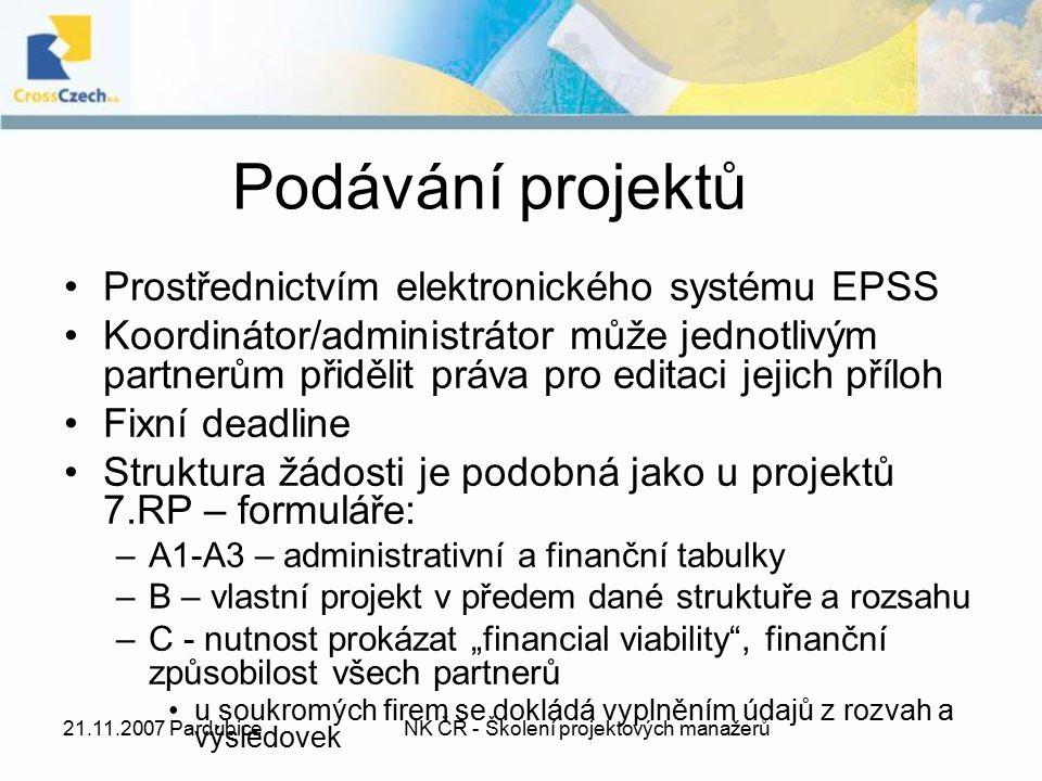 21.11.2007 PardubiceNK ČR - Školení projektových manažerů Podávání projektů Prostřednictvím elektronického systému EPSS Koordinátor/administrátor může