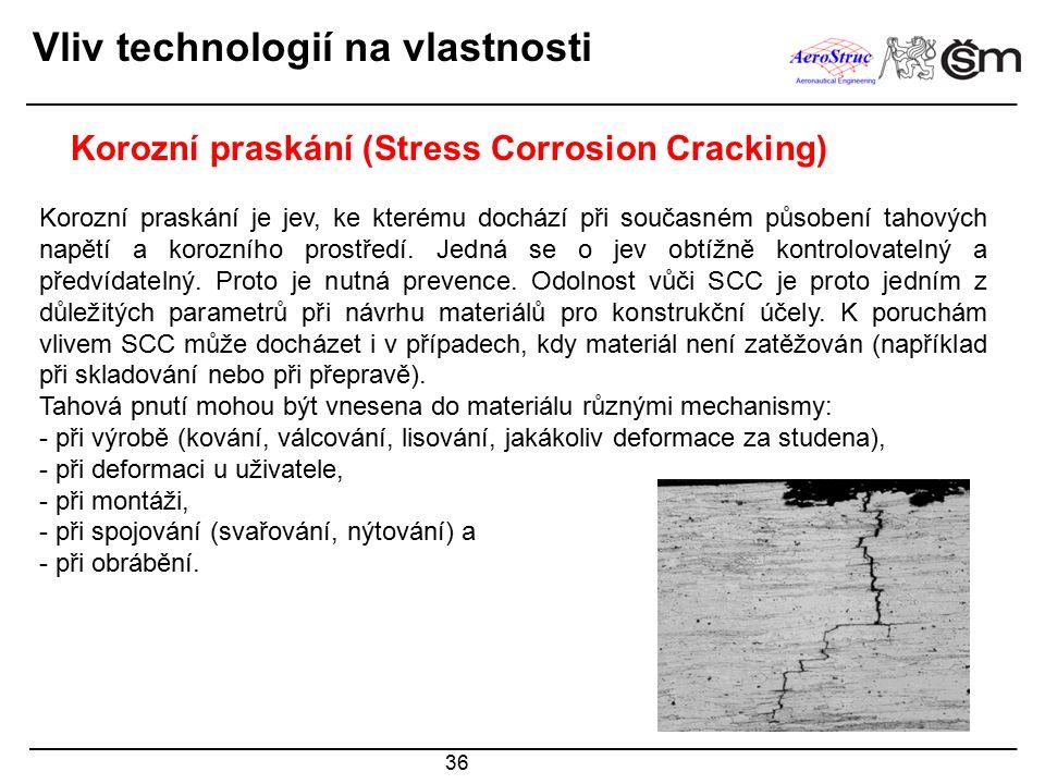 36 Korozní praskání (Stress Corrosion Cracking) Korozní praskání je jev, ke kterému dochází při současném působení tahových napětí a korozního prostře