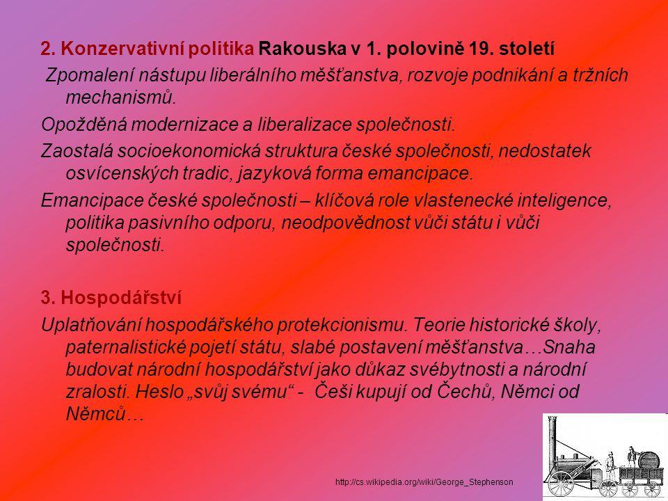 2. Konzervativní politika Rakouska v 1. polovině 19.