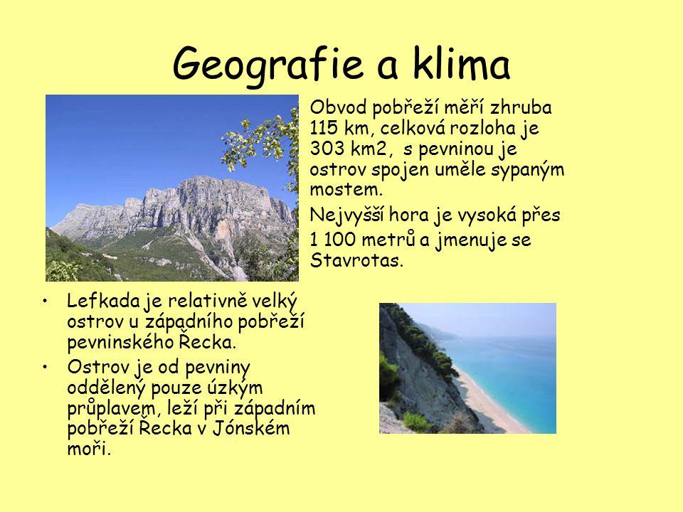LEFKADA Geografie a klima ostrovaGeografie a klima ostrovaGeografie a klima ostrovaGeografie a klima ostrova Test z geografie a klima ostrova Historie
