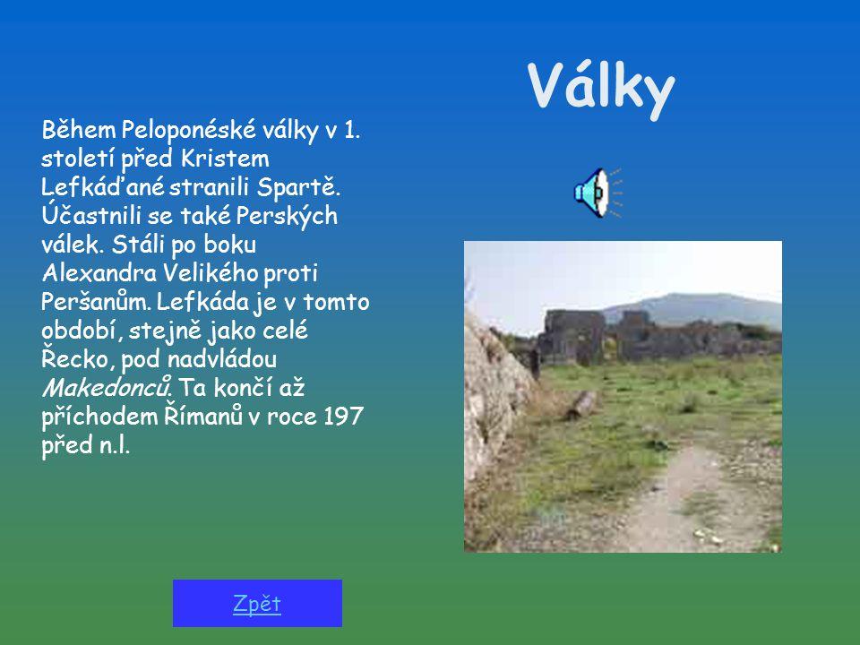 Lefkada (řecky Lefkas = bílá skála) je poměrně malý a hornatý ostrov.