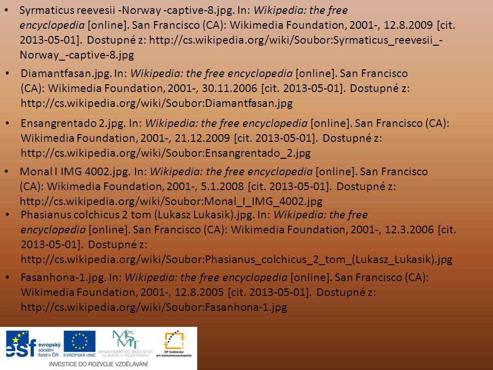 Syrmaticus reevesii -Norway -captive-8.jpg. In: Wikipedia: the free encyclopedia [online]. San Francisco (CA): Wikimedia Foundation, 2001-, 12.8.2009