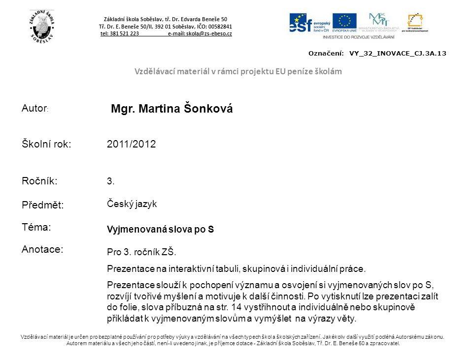 Základní škola Soběslav, tř.Dr. Edvarda Beneše 50 Tř.