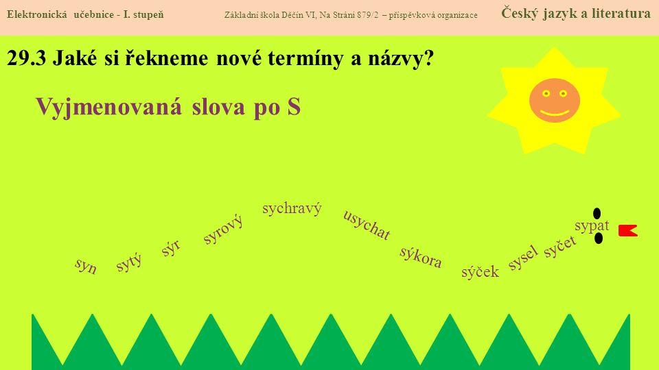 29.3 Jaké si řekneme nové termíny a názvy.Elektronická učebnice - I.