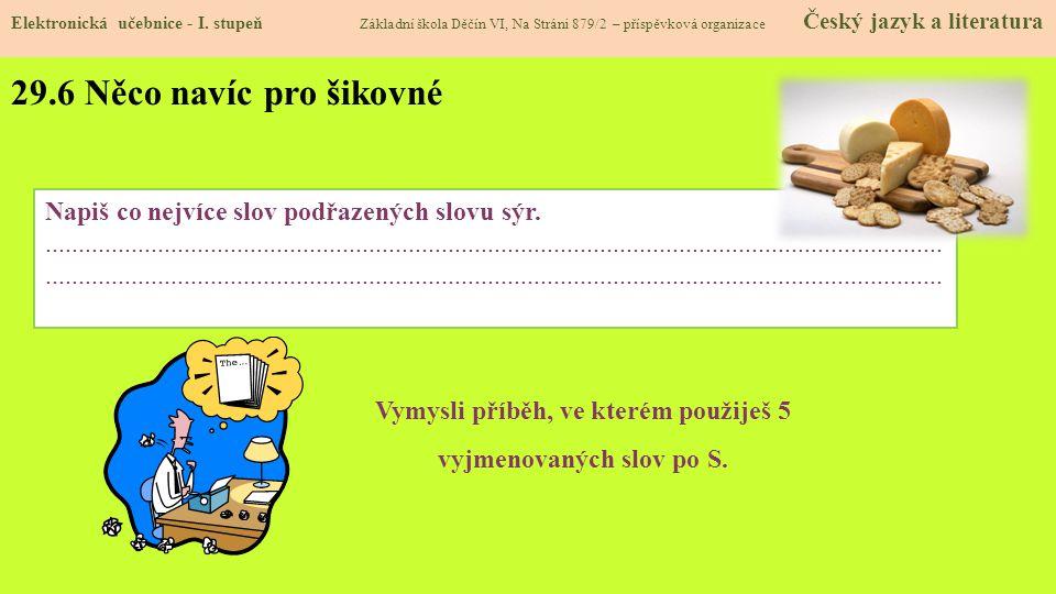 29.6 Něco navíc pro šikovné Elektronická učebnice - I.