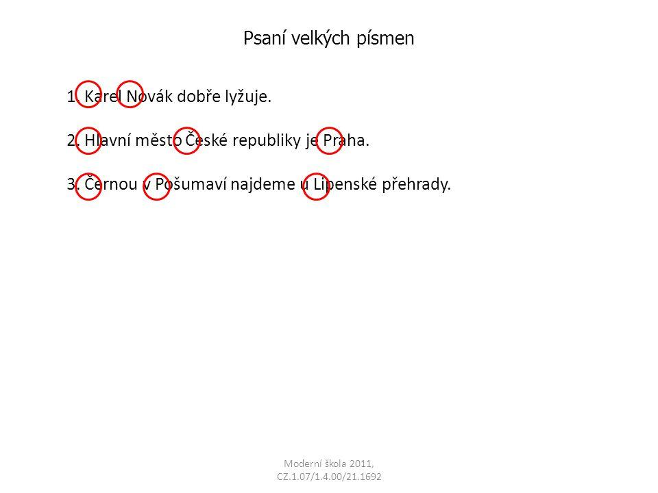 Moderní škola 2011, CZ.1.07/1.4.00/21.1692 Psaní velkých písmen 1.